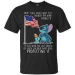 Stitch Our Flag Does Not Fly Because The Wind Moves It T-Shirt-Vivianstores