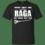 Rake America Great Again - Prevent Forest Fires T-Shirt-Vivianstores