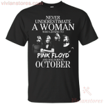 Never Underestimate An October Woman Who Listen To Pink Floyd T-Shirt-Vivianstores