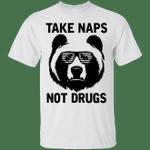 Panda Take Naps Not Drugs Funny T-Shirt-Vivianstores