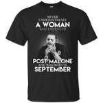 Never Underestimate A September Woman Who Listen To Post Malone T-Shirt-Vivianstores
