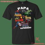 Papa Is My Supper Hero T-Shirt-Vivianstores