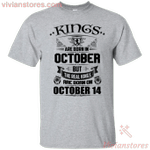 Real Kings Are Born On October 14th T-Shirt-Vivianstores