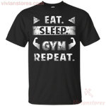 Gym Lover Shirt Eat Sleep Gym Repeat Men Women T-shirt-Vivianstores