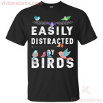 Easily Distracted By Birds T-Shirt-Vivianstores