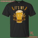 It's My 45 Beer-thday Birthday T-shirt For Beer Lover-Vivianstores
