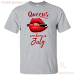 Queens Are Born In July T-Shirt-Vivianstores