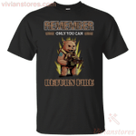 Remember Only You Return Fire Cool Smokey Bear Funny T-shirt-Vivianstores