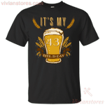 It's My 43 Beer-thday Birthday T-shirt For Beer Lover-Vivianstores