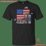 We Never Forget 9|11 America T-Shirt-Vivianstores