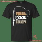Reel Cool Grandpa Fishing Present T-Shirt-Vivianstores