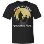 Have No Fear Grandpa Is Here T-shirt Family Tee VA03