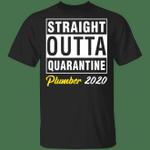 Straight Outta Quarantine 2020 Plumber T-shirt HA04