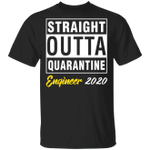 Straight Outta Quarantine 2020 Engineer T-shirt HA04