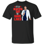 It's A Beautiful Day To Save Lives Derek Grey's Anatomy T-shirt MT04