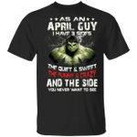 As An April Guy I Have 3 Sides Hulk T-shirt Birthday Tee MT03