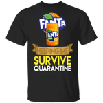 Fanta Helping Me Survive Quarantine T-shirt HA04