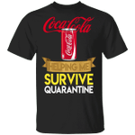 Coca Cola Helping Me Survive Quarantine T-shirt HA04