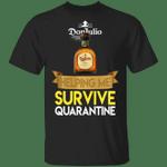 Don Julio Helping Me Survive Quarantine T-shirt HA04