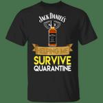 Jack Daniel's Helping Me Survive Quarantine T-shirt HA04