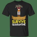 Jim Beam Helping Me Survive Quarantine T-shirt HA04