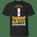 Malibu Helping Me Survive Quarantine T-shirt HA04