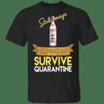 Stolichnaya Helping Me Survive Quarantine T-shirt HA04