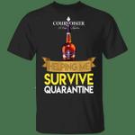 Courvoisier Helping Me Survive Quarantine T-shirt HA04