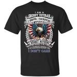 I Am A Grumpy Veteran T-Shirt