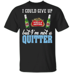 I Could Give Up Stella Artois But I'm Not A Quitter Beer T-shirt MT01
