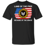Land Of The Free Because Of The Brave US Army T-shirt VA02