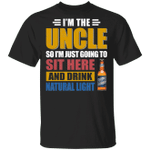 I'm The Uncle I Just Sit And Drink Natural Light T-shirt Beer Tee VA02