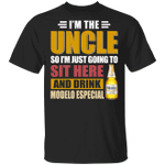 I'm The Uncle I Just Sit And Drink Modelo Especial T-shirt Beer Tee VA02
