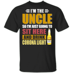 I'm The Uncle I Just Sit And Drink Corona Light T-shirt Beer Tee VA02