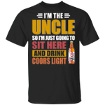 I'm The Uncle I Just Sit And Drink Coors Light T-shirt Beer Tee VA02