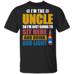 I'm The Uncle I Just Sit And Drink Bud Light T-shirt Beer Tee VA02