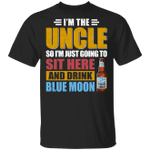 I'm The Uncle I Just Sit And Drink Blue Moon T-shirt Beer Tee VA02