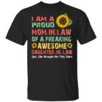 I'm A Proud Mom In Law Of A Awesome Daughter In Law T-shirt