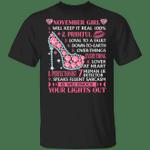 November Girl Will Keep it Real 100% T-shirt Birthday Tee MT04