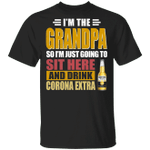 I'm The Grandpa Just Sit Here And Drink Corona Extra T-shirt Beer Tee VA02