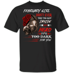 February Girl T-shirt Don't Ever Try To Get Inside My Head Tee MT04