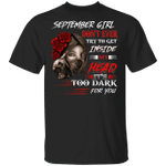 September Girl T-shirt Don't Ever Try To Get Inside My Head Tee MT04