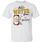 Save Water Drink Yuengling T-shirt Beer Tee HA04