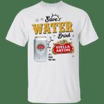 Save Water Drink Stella Artois T-shirt Beer Tee HA04