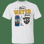 Save Water Drink Mil's Best Ice T-shirt Beer Tee HA04