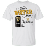 Save Water Drink Guinness T-shirt Beer Tee HA04