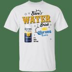 Save Water Drink Corona Extra T-shirt Beer Tee HA04