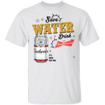 Save Water Drink Budweiser T-shirt Beer Tee HA04