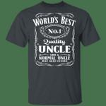 World's Best Number 1 Quality Uncle T-shirt Jack Daniel's Tee VA05