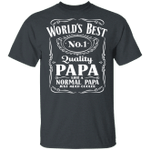 World's Best Number 1 Quality Papa T-shirt Jack Daniel's Tee VA05